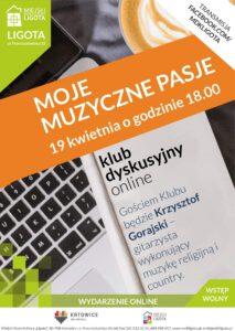 Moje muzyczne pasje. Spotkanie z Krzysztofem Gorajskim – Klub Dyskusyjny Online