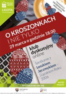 O kroszonkach i nie tylko. Spotkanie z Leszkiem Jęczmykiem, Ślązakiem Roku 2006 – Klub Dyskusyjny Online