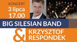 Big Silesian Band & Krzysztof Respondek – Koncert